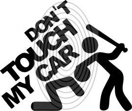 Dont touch my Car 1 - autómatrica, autódekor