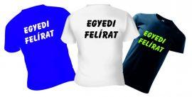 EGYEDI feliratos póló